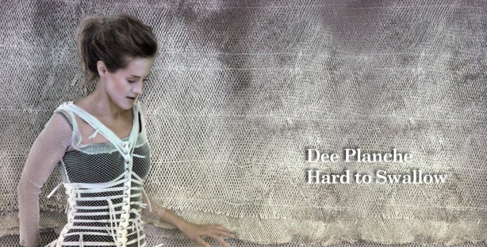 Dee Planche - Hard to Swallow